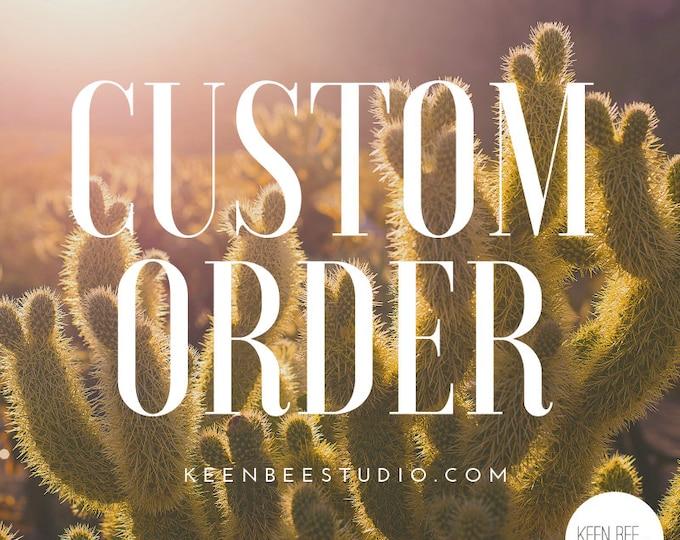 Custom Order for Alyson
