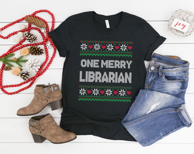 Christmas Librarian & Reading One Merry Librarian Ugly Sweater Tee | Unisex Short Sleeve Tshirt | Library Holiday Shirt