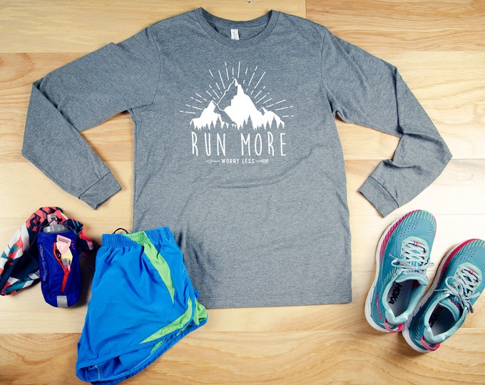 Run More Worry Less Running Unisex Long Sleeve Tshirt  | Trail Runner Mountains | Gift for Runner