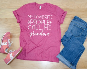 "My Favorite People Call Me ""Your Choice"" Grandma or Aunt 