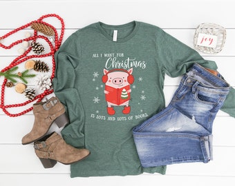 Christmas Librarian & Reading All I want for Christmas is Books   Unisex Long Sleeve Tshirt   Christmas Shirt   Vintage Holidays