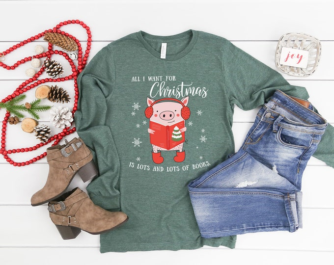Christmas Librarian & Reading All I want for Christmas is Books | Unisex Long Sleeve Tshirt | Christmas Shirt | Vintage Holidays