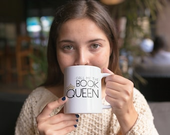 Call Me the Book Queen Reading and Librarian Mug |  Coffee or Even Tea Mug 11 oz in Glossy White