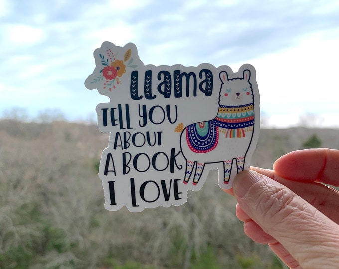 Llama Tell You about a Book I Love Librarian & Reading 3 x 3 inch Die Cut Vinyl Sticker | Laptop Sticker | Car Vinyl | Librarian Sticker