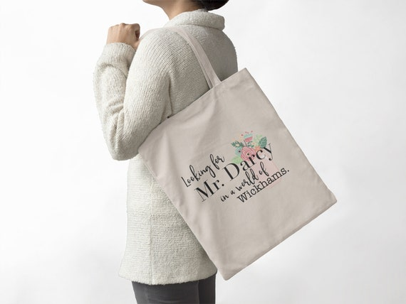 Jane Austen Looking for Mr. Darcy in a world of Wickhams Canvas Tote Bag | Book Bag