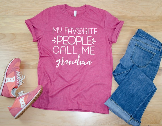 """My Favorite People Call Me """"Your Choice"""" Grandma or Aunt 