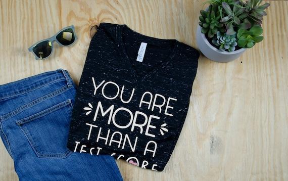 You are More than a Test Score Unisex V-Neck Short Sleeve Teacher T-shirt   Vintage-Feel & Super-Soft   Modern   Testing Tshirt for School