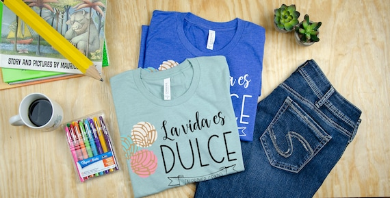 La Vida es Dulce Pan Dulce Teacher T-shirt | Grade Level Shirt | Super-Soft | Grade Level Tee | First Grade | Kindergarten or Any Grade