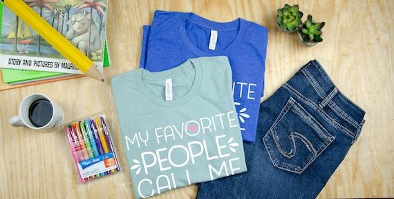 My Favorite People Call Me Custom Teacher Name Unisex Short Sleeve | Kindergarten, First, Second, and Third Grade Level Shirt