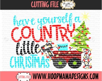 Have Yourself A Country Little Christmas SVG DXF eps and png Files for Cutting Machines Cameo or Cricut - Christmas Reindeer SVG