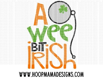 A Wee Bit Irish SVG DXF eps and png Files for Cutting Machines Cameo or Cricut