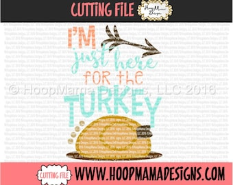 I'm Just Here For The Turkey - Girl Thanksgiving SVG DXF eps and png Files for Cutting Machines Cameo or Cricut