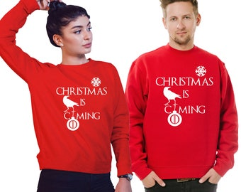 """Game of Thrones  inspired  unisex Sweatshirt with text: """"Christmas is Coming""""."""
