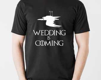 Game of Thrones inspired groom T-shirt with text WEDDING IS COMING.