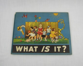 Illustrated Childrens Riddle Book, 'What Is It?', Collectible Vintage 1944 Hardcover Book, Anna Pistorius Wilcox & Follett