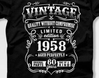 60th Birthday Gift For Man T Shirt Born In 1958 Present 60 Years Old Gifts Mens Tshirt CTM1015