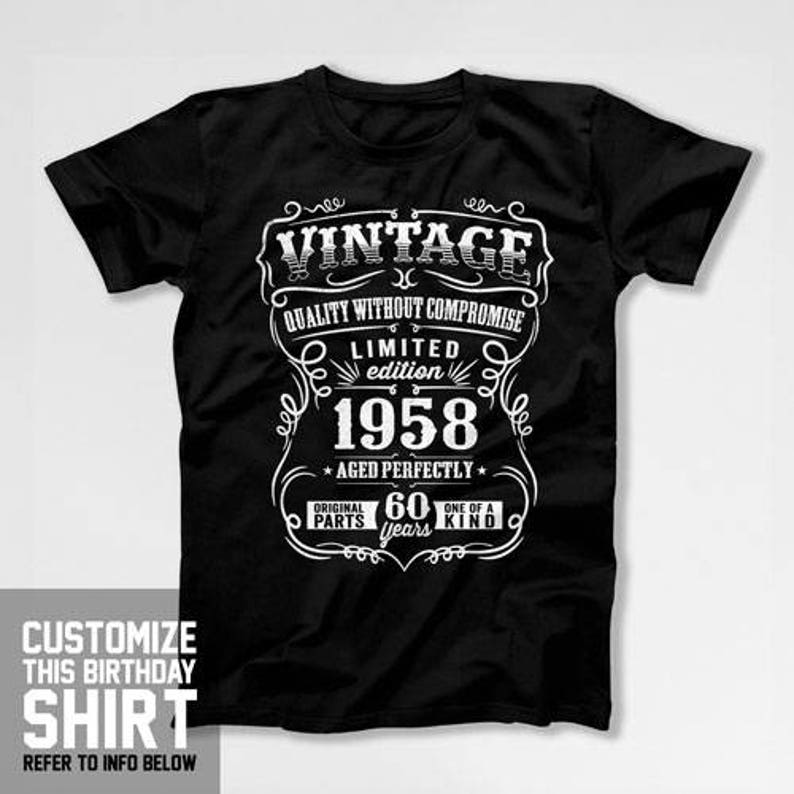60th Birthday Gift For Man T Shirt Born In 1958