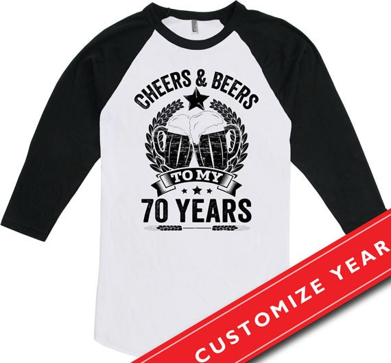 70th Birthday Gift Ideas For Men T Shirt Cheers