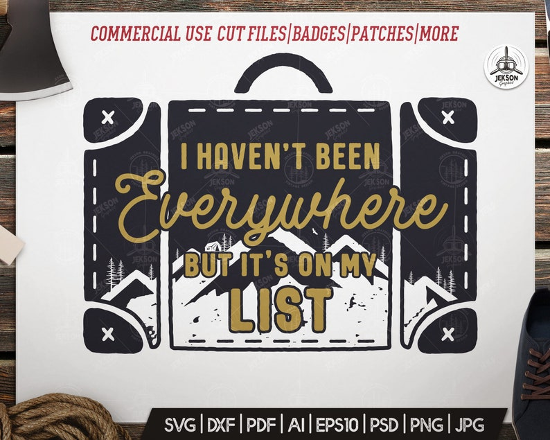 7f124d88 Camp SVG Patch Cut File Travel Bag Quote I haven't been | Etsy