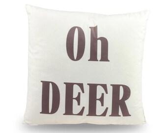 Decorative pillow Oh Deer