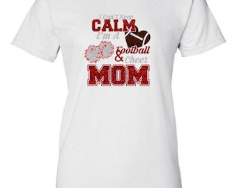 541b67507847 Glitter Football Cheer Mom Shirt I Can't Keep Calm I'm a Football And Cheer  Mom