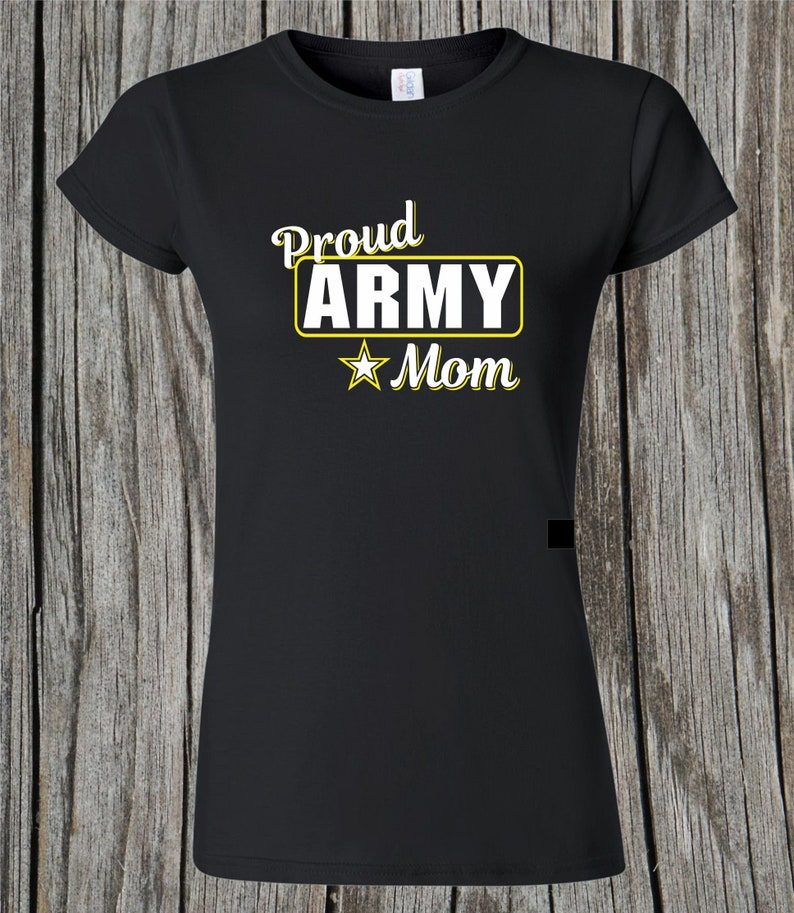 73454f73 Proud Army Mom Shirt /Military Mom / US Army / RTC/ Boot Camp | Etsy