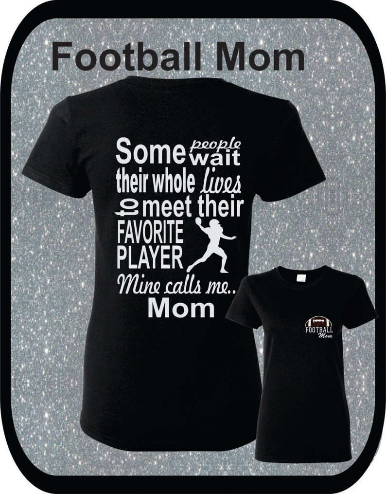 d91898cf Personalized Glitter Football Mom Shirt My Favorite Player | Etsy