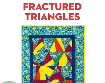 Fractured Triangles: A Modern Quilt PDF Pattern