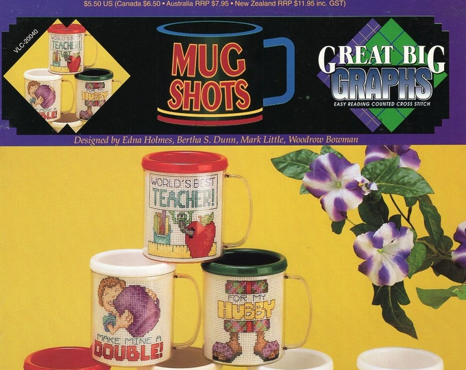 Free Us Ship X Cross Stitch Pattern Great Big Graphics Out of Print Booklet Mug Shots Cups Like New 7 pages New Old Store Stock  vcl 20040