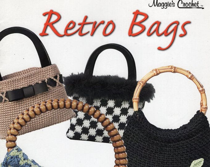 FREE US SHIP Maggie's Crochet Retro Bags Handbags Purse Wood Bead Handles Like New 10 pages 8 designs Allison Maggie Weldon
