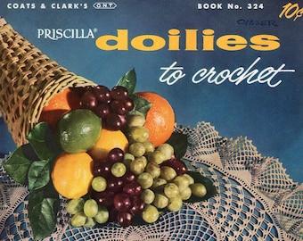 FREE SHIP Coats & Clark Book 324 Priscilla Doilies 1956 Crochet  Pineapple Thistledown Spanish Fan Star 15 pages