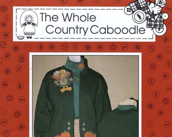 Free Us Ship Thanksgiving Turkey Craft Sewing Pattern The Whole Country Caboodle Applique Irving the Turkey Fall Harvest Pumpkin 140 1994