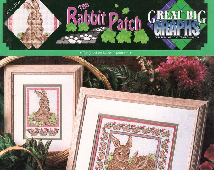Free Us Ship X Cross Stitch Pattern Great Big Graphics Out of Print Booklet The Rabbit Patch Like New 7 pages New Old Store Stock  Vcl 20150