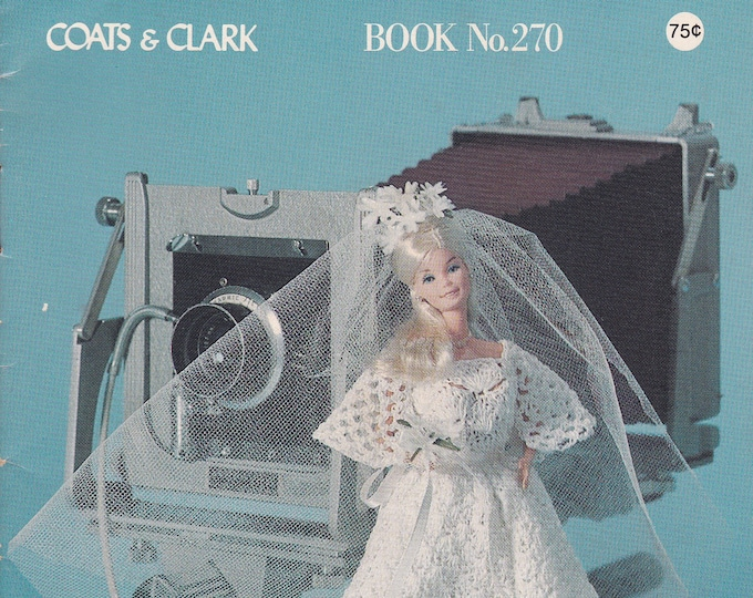 FREE SHIP Coats & Clark Book 270 All for Dolls Knit Crochet Fashion 11.5 Barbie Ken Babydoll 15 pages 5x7
