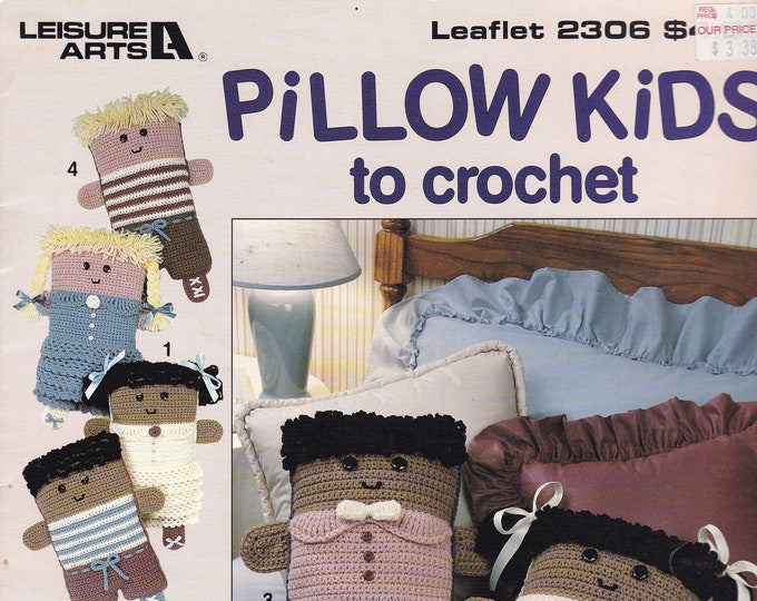 Free Us Ship Vintage Crochet Pattern Book Leaflet Leisure Arts 2306 Pillow Kids Block Dolls Designer Anne Haiiday Out of Print 1992