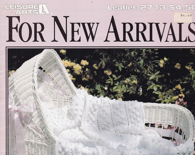 Free Us Ship Vintage Crochet Pattern Book Leaflet Leisure Arts 2713 For New Arrivals Baby Afghans Designer Anne Halliday Out of Print 1995