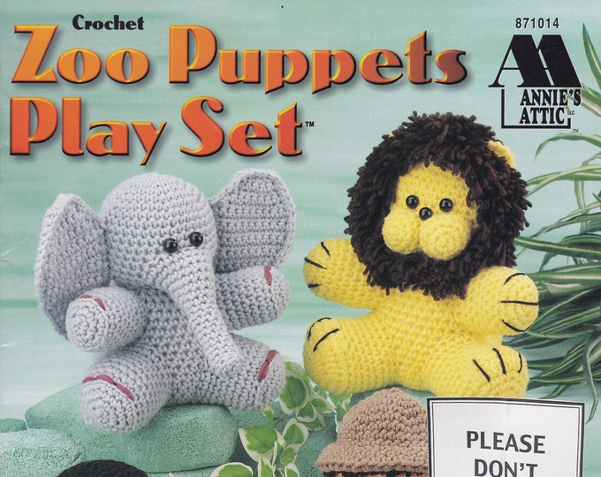 Free Us Ship Vintage Crochet Pattern Book Leaflet Annies Attic 871014 1998 Zoo Puppet Play Set Toy Animals ZooKeeper Doll Lion Penquin Zebra