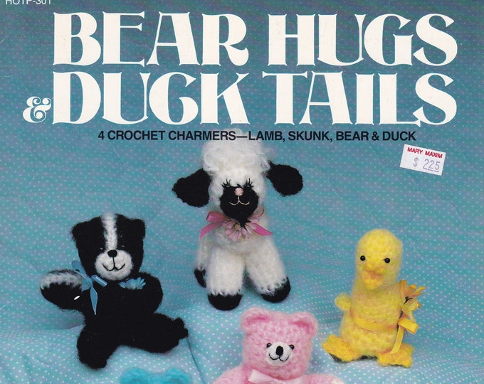 Free Us Ship Vintage Crochet Pattern Book Leaflet 301  Bear Hugs Duck Tails Charmers Skunk Lamb 1986 Hot of the Press Paulette Jarvey