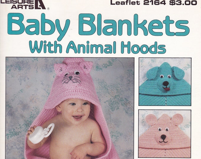 Free Us Ship Vintage Crochet Pattern Book Leaflet Leisure Arts 2164 Baby Blankets with Animal Hoods Kay Fisher Meadows 1991 Cat Dog Bear