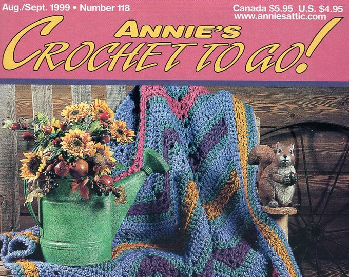 FREE US SHIP Annie's Attic Booklet Crochet to Go Aug/Sept 1999 Number 118 Chevron Afghan Baby Dress Toys Edgings Dinosaur Purse Doll Hat