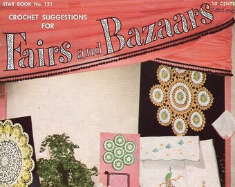 FREE US SHIP Star Book 121 Crochet Fairs Bazaars 1950's Mid Century Modern Edgings Crinoline Basket Doily Pillow case Pineapple Pin cushion