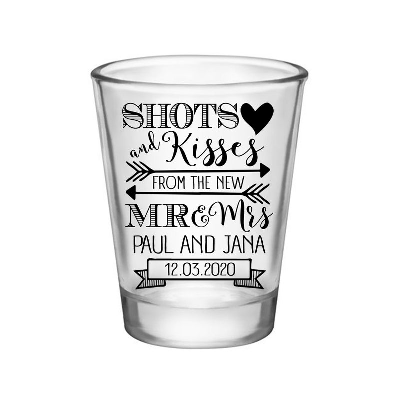 Clear or Frosted Personalized Wedding Shot Glasses Cute Wedding Favors Custom Shot Glasses Shots /& Kisses New Mr and Mrs 1A