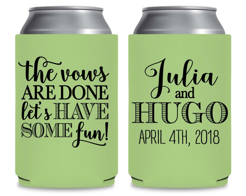 Personalized Wedding Can Coolers Beach Wedding Favors Custom Wedding Party Favors Beach Wedding Decor The Vows Are Done Have Some Fun 2A