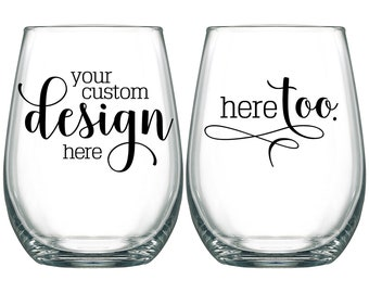Wedding Wine Glasses Personalized Wedding Favors Any of OUR PRE-MADE Designs 17oz Stemless Wine Glasses Your Design or Wedding Monogram