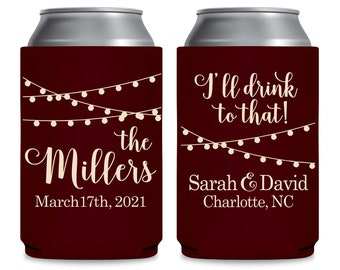 Wedding Can Coolers Rustic Wedding Favors Personalized Wedding Party Favors Barn Wedding Decor Rustic Wedding Favors I'll Drink To That 1A