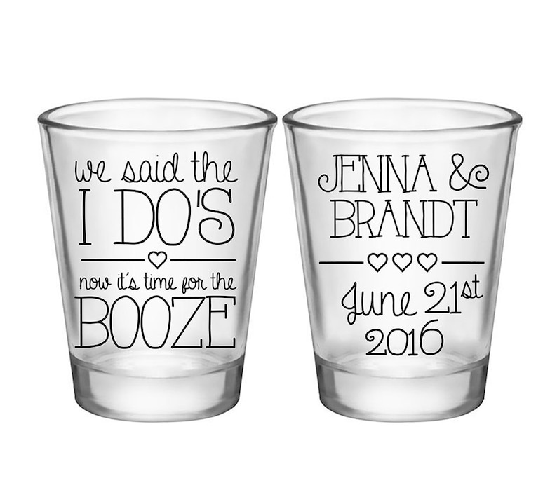 Wedding Shot Glasses Personalized Wedding Favors Custom Shot Glasses Party Favors 50 Print Colors We Said The I Do/'s 1A