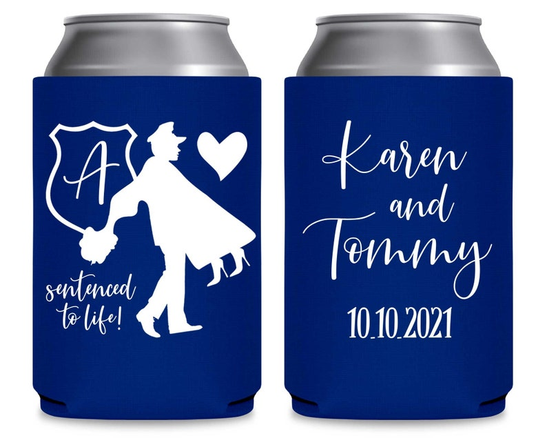 Police Wedding Can Coolers Personalized Wedding Favors Wedding Party Favors Sentenced to Life 1C Cop Wedding Favors Officer Wedding Decor