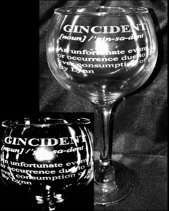 GIN ENGRAVED GLASS personalised, Etched, gincident, humour, wedding, gift, christmas, mum, mom, any design balloon