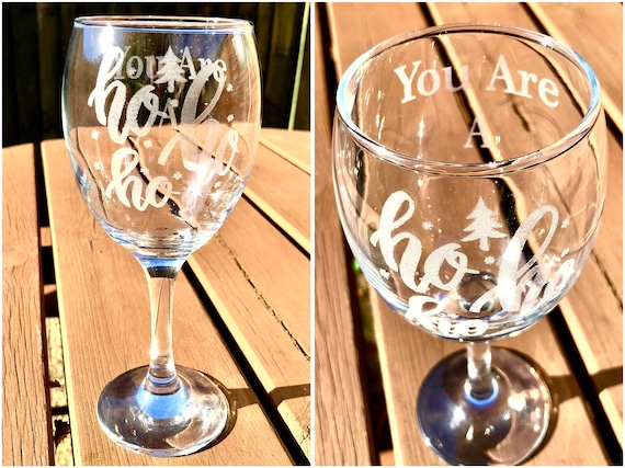 Ho ho ho You are a CHRISTMAS SWEAR personalised, Engraved, Etched glass, funny, humor, Beer, pint, tankard, wine,champagne, wedding, gift,