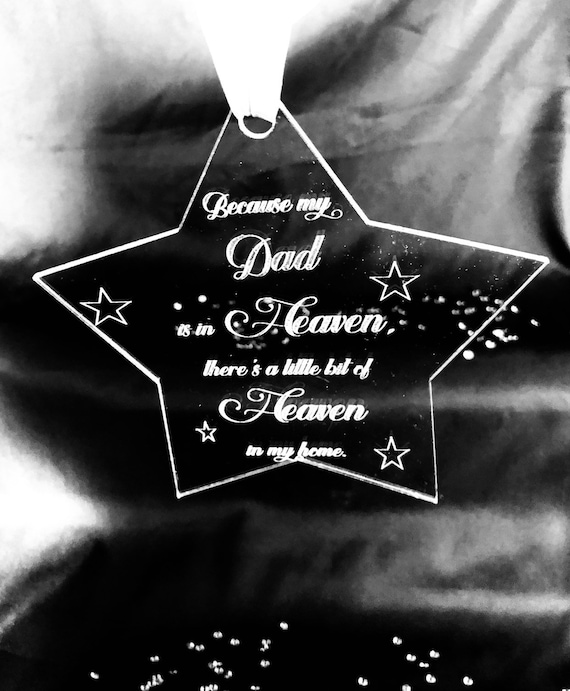 ENGRAVED STAR HEAVEN quote christmas 15cm acrylic, clear, etched, memorial, xmas, decoration, bauble, son, daughter, pet, mum, dad,